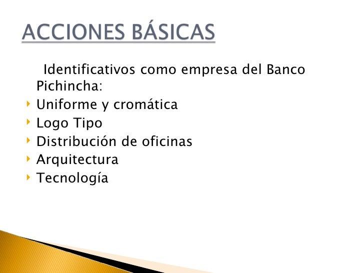 Proyecto comunicacional banco pichincha for Oficinas banco pichincha