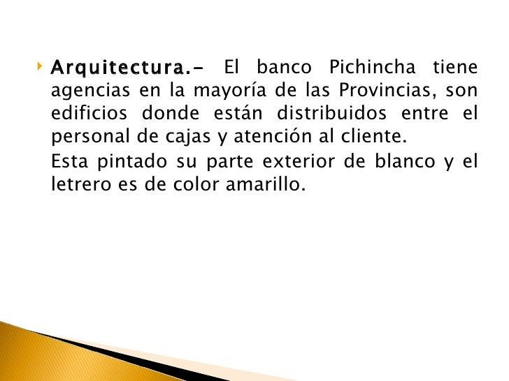 Proyecto comunicacional banco pichincha for Banco exterior agencias