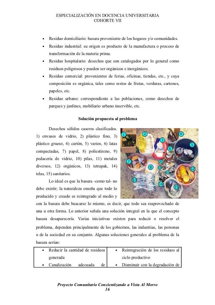 ESPECIALIZACIÓN EN DOCENCIA UNIVERSITARIA                            COHORTE VII        •   Residuo domiciliario: basura p...