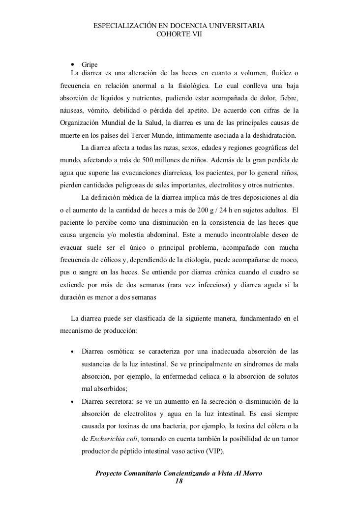 ESPECIALIZACIÓN EN DOCENCIA UNIVERSITARIA                            COHORTE VII       • Gripe    La diarrea es una altera...