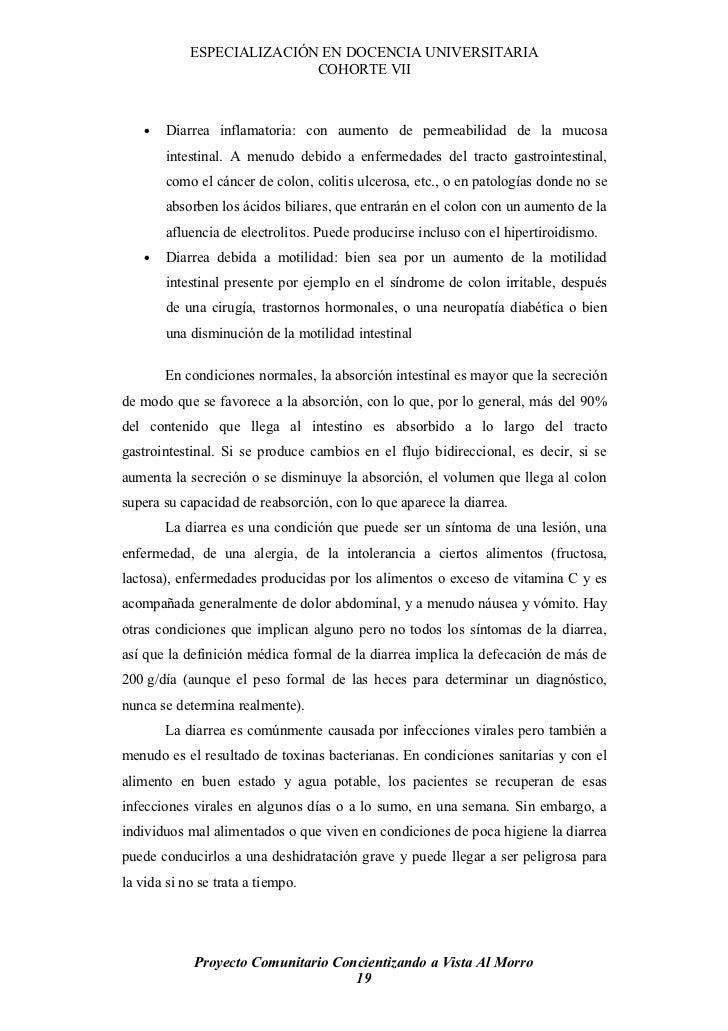 ESPECIALIZACIÓN EN DOCENCIA UNIVERSITARIA                            COHORTE VII        •   Diarrea inflamatoria: con aume...