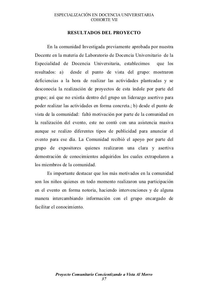 ESPECIALIZACIÓN EN DOCENCIA UNIVERSITARIA                          COHORTE VII                    RESULTADOS DEL PROYECTO ...