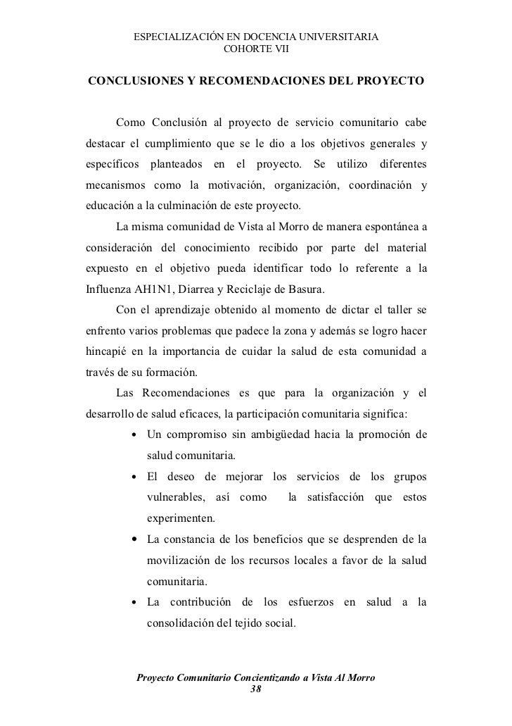 ESPECIALIZACIÓN EN DOCENCIA UNIVERSITARIA                          COHORTE VII   CONCLUSIONES Y RECOMENDACIONES DEL PROYEC...
