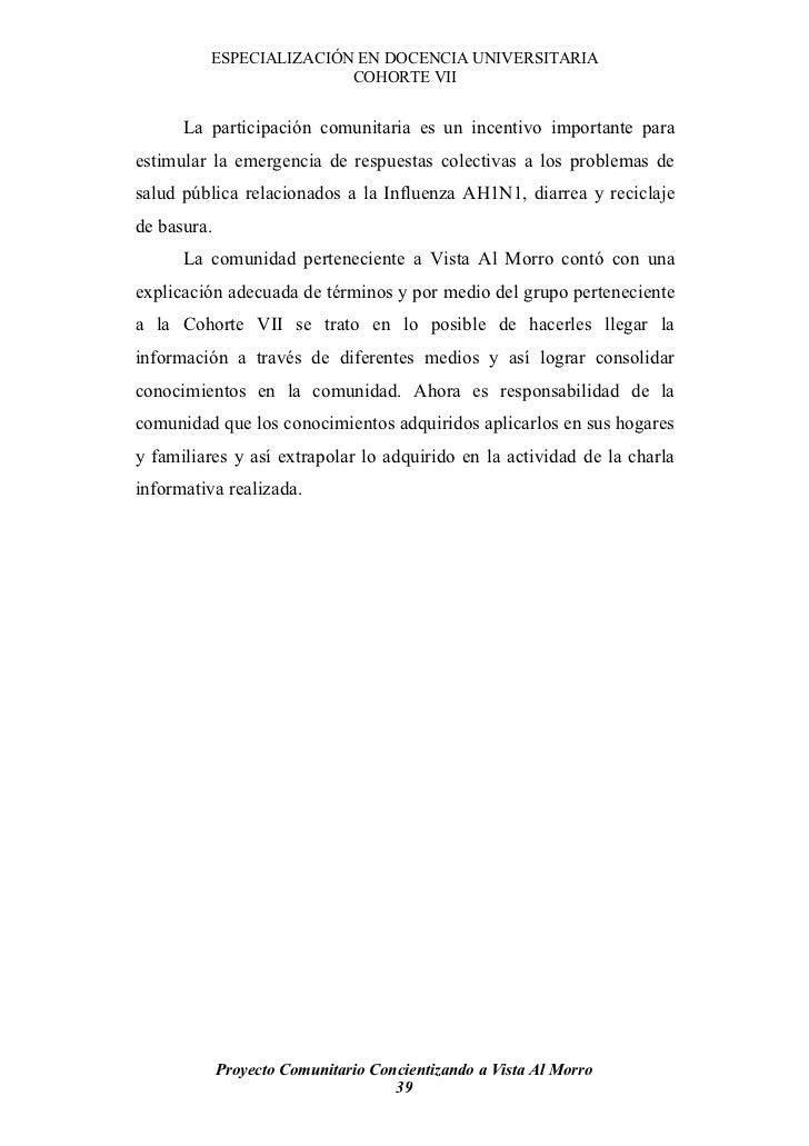 ESPECIALIZACIÓN EN DOCENCIA UNIVERSITARIA                         COHORTE VII         La participación comunitaria es un i...
