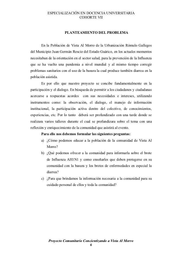 ESPECIALIZACIÓN EN DOCENCIA UNIVERSITARIA                           COHORTE VII                           PLANTEAMIENTO DE...