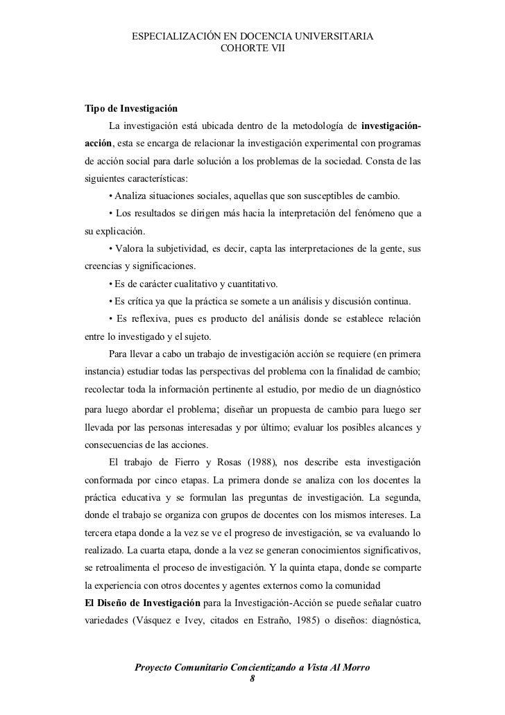 ESPECIALIZACIÓN EN DOCENCIA UNIVERSITARIA                            COHORTE VII     Tipo de Investigación       La invest...