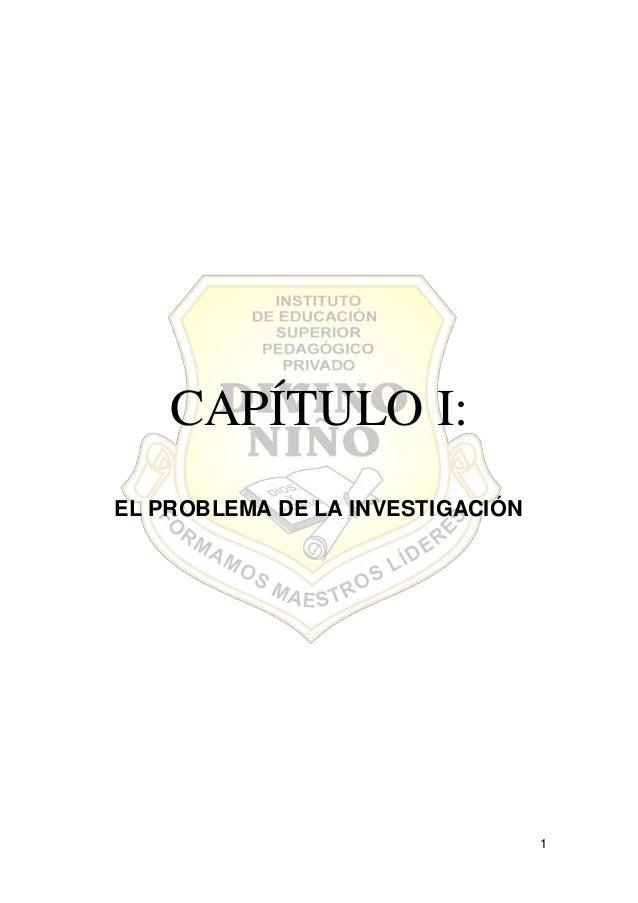 1 CAPÍTULO I: EL PROBLEMA DE LA INVESTIGACIÓN
