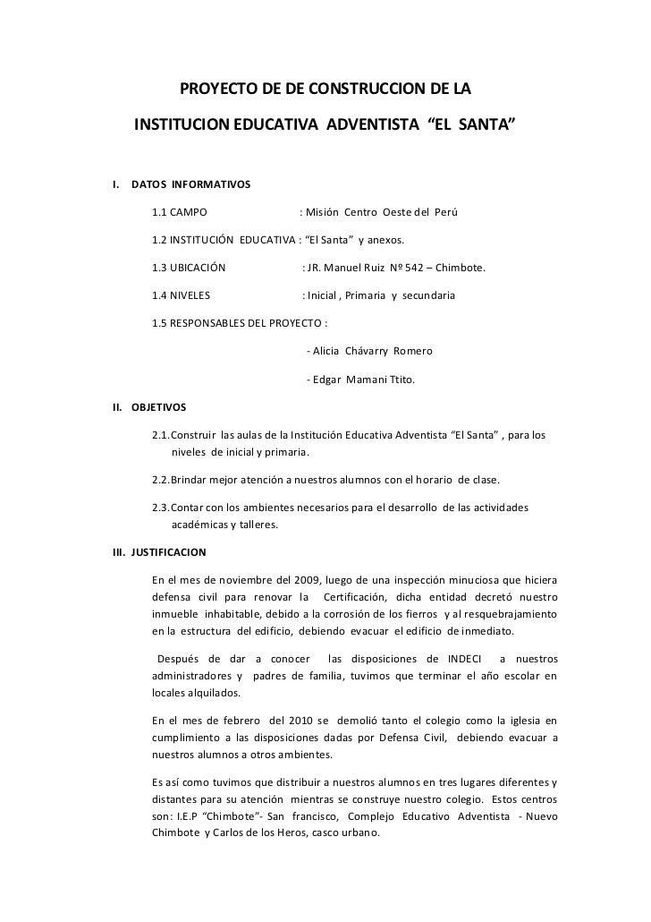 """PROYECTO DE DE CONSTRUCCION DE LA     INSTITUCION EDUCATIVA ADVENTISTA """"EL SANTA""""I.   DATOS INFORMATIVOS        1.1 CAMPO ..."""