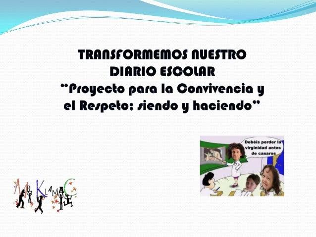 Proyecto convivencia claudia, camilo y mayibe (1) Slide 2