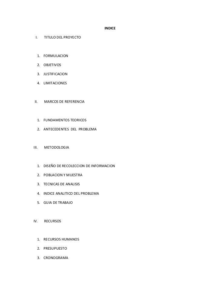 INDICE I.    TITULO DEL PROYECTO   1. FORMULACION   2. OBJETIVOS   3. JUSTIFICACION   4. LIMITACIONESII.    MARCOS DE REFE...
