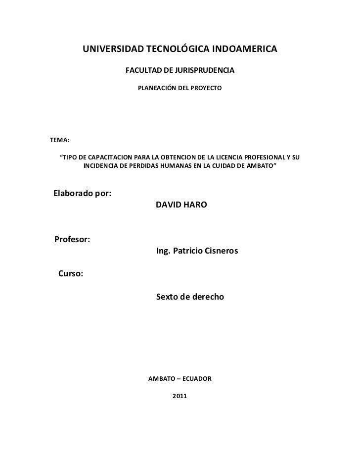 """UNIVERSIDAD TECNOLÓGICA INDOAMERICA<br />FACULTAD DE JURISPRUDENCIA<br />PLANEACIÓN DEL PROYECTO <br />TEMA: <br />""""TIPO D..."""