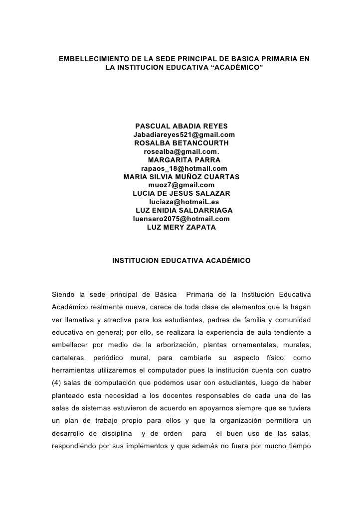 """EMBELLECIMIENTO DE LA SEDE PRINCIPAL DE BASICA PRIMARIA EN             LA INSTITUCION EDUCATIVA """"ACADÉMICO""""               ..."""