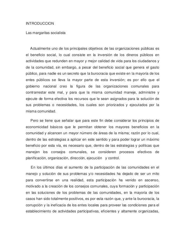 INTRODUCCIONLas margaritas socialista  Actualmente uno de los principales objetivos de las organizaciones públicas esel be...