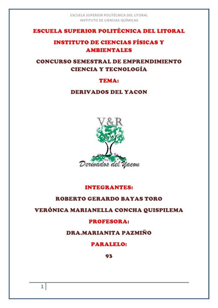 ESCUELA SUPERIOR POLITÉCNICA DEL LITORAL<br />INSTITUTO DE CIENCIAS FÍSICAS Y AMBIENTALES<br />CONCURSO SEMESTRAL DE EMPRE...