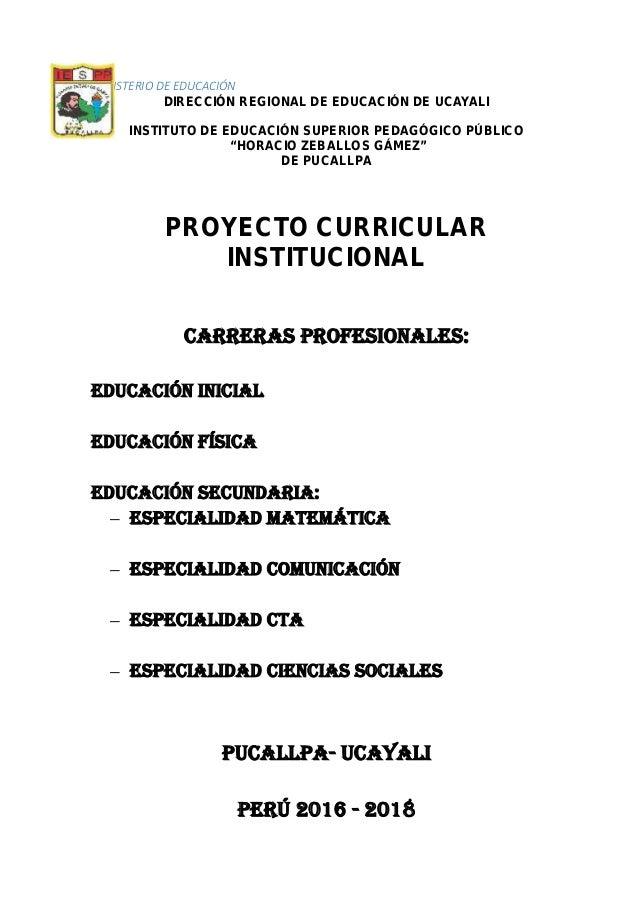 """MINISTERIO DE EDUCACIÓN DIRECCIÓN REGIONAL DE EDUCACIÓN DE UCAYALI INSTITUTO DE EDUCACIÓN SUPERIOR PEDAGÓGICO PÚBLICO """"HOR..."""