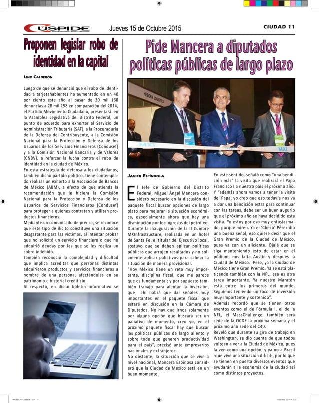 Jueves 15 de Octubre 2015 CIUDAD 11 Javier Espíndola El Jefe de Gobierno del Distrito Federal, Miguel Ángel Mancera con- s...