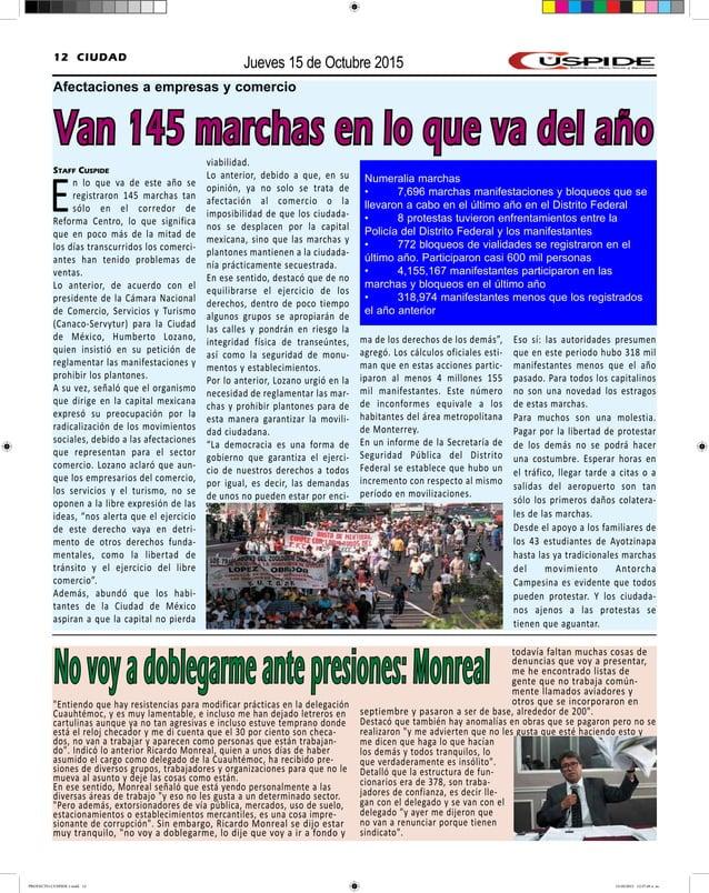Jueves 15 de Octubre 201512 CIUDAD Van 145 marchas en lo que va del año Staff Cuspide En lo que va de este año se registra...