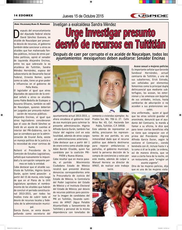 Jueves 15 de Octubre 201514 EDOMEX Ariel Velázquez/Alma D. Rodríguez Después del encarcelamiento del diputado federal elec...