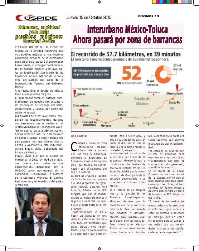 Jueves 15 de Octubre 2015 EDOMEX 13 Interurbano México-Toluca Ahora pasará por zona de barrancas Lino Calderón Cambia el t...
