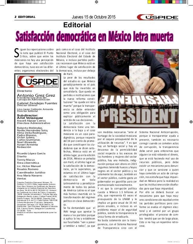 2 EDITORIAL Jueves 15 de Octubre 2015 Siguen las repercusiones sobre la nota que publicó El Punto Crítico, sobre que entre...