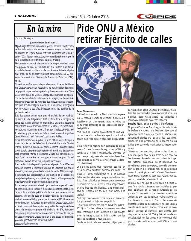 Jueves 15 de Octubre 20154 NACIONAL Ariel Velázquez El Alto Comisionado de Naciones Unidas para los Derechos Humanos exhor...