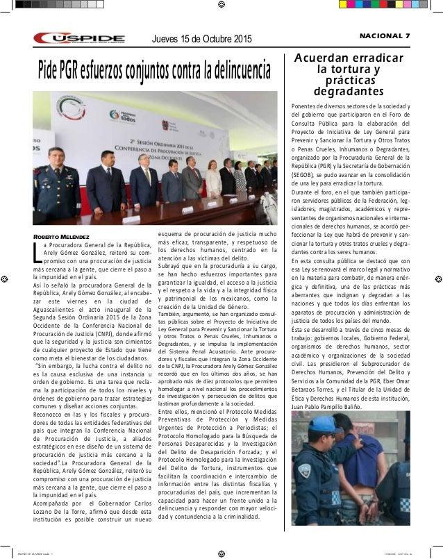 Jueves 15 de Octubre 2015 NACIONAL 7 PidePGResfuerzosconjuntoscontraladelincuencia Roberto Meléndez La Procuradora General...