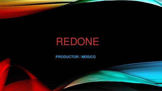 REDONE PRODUCTOR / MÚSICO
