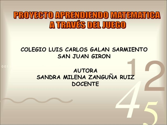 COLEGIO LUIS CARLOS GALAN SARMIENTO SAN JUAN GIRON 0011 0010 1010 1101 0001 0100 1011  1  AUTORA SANDRA MILENA ZANGUÑA RUI...