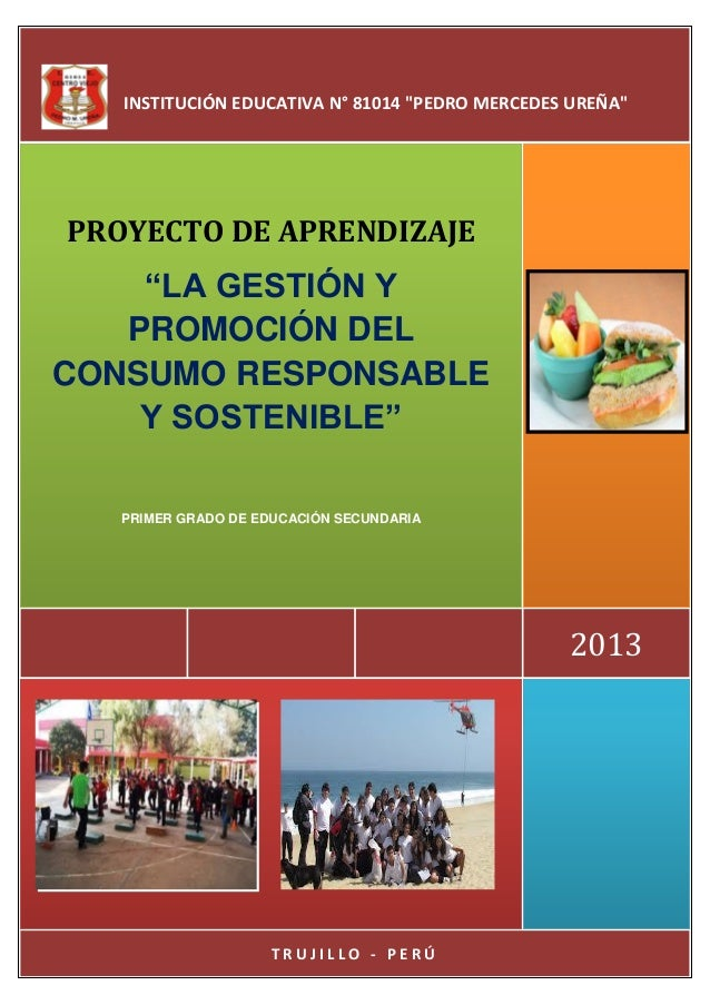 Proyecto de aprendizaje 1° sec. Pedro M. Ureña-Trujillo: \
