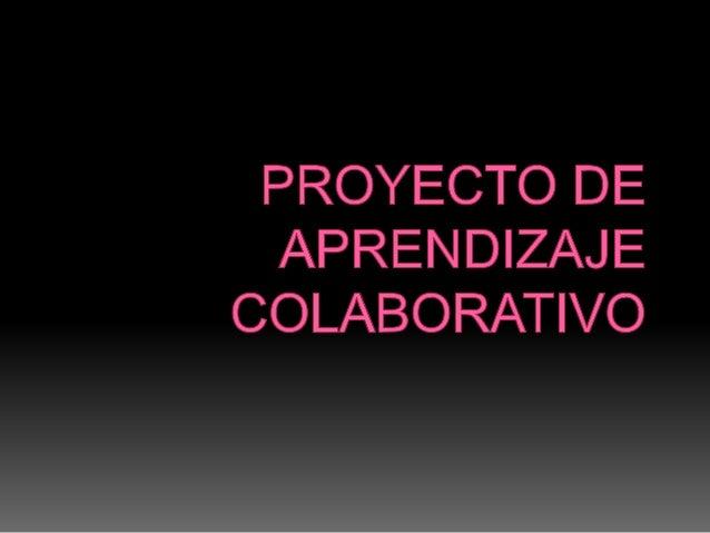 Proyecto de aprendizaje colaborativo