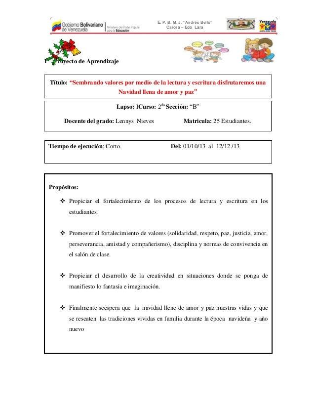 "E. P. B. M. J. ""Andrés Bello"" Carora – Edo Lara  1er Proyecto de Aprendizaje Título: ""Sembrando valores por medio de la le..."