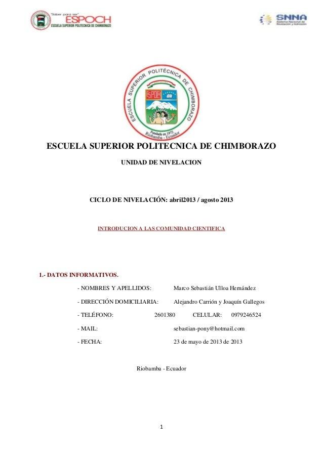 1ESCUELA SUPERIOR POLITECNICA DE CHIMBORAZOUNIDAD DE NIVELACIONCICLO DE NIVELACIÓN: abril2013 / agosto 2013INTRODUCION A L...