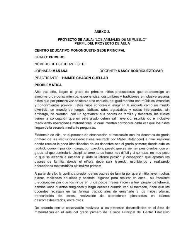 """ANEXO 2.PROYECTO DE AULA: """"LOS ANIMALES DE MI PUEBLO""""PERFIL DEL PROYECTO DE AULACENTRO EDUCATIVO MONONGUETE- SEDE PRINCIPA..."""