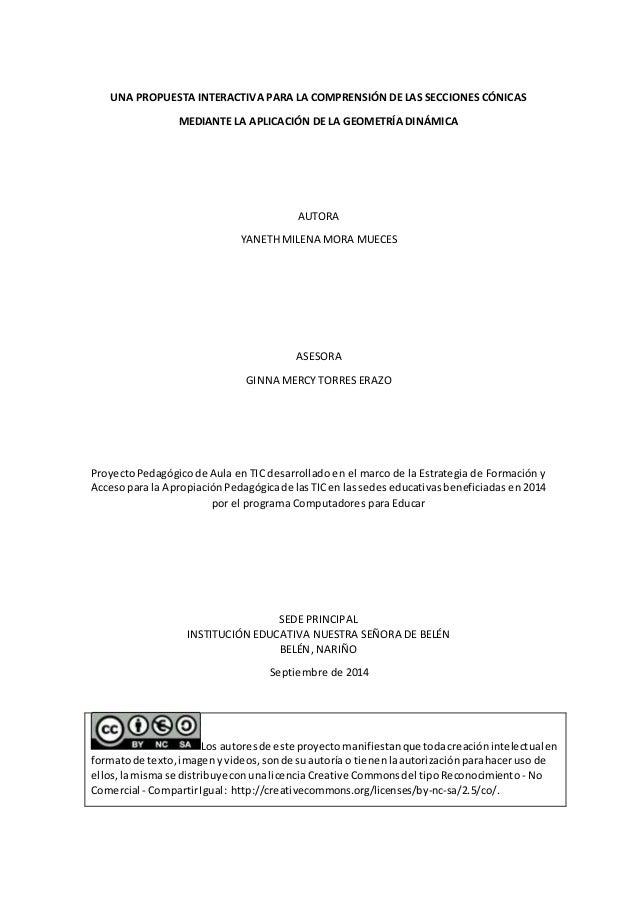 UNA PROPUESTA INTERACTIVA PARA LA COMPRENSIÓN DE LAS SECCIONES CÓNICAS  MEDIANTE LA APLICACIÓN DE LA GEOMETRÍA DINÁMICA  A...