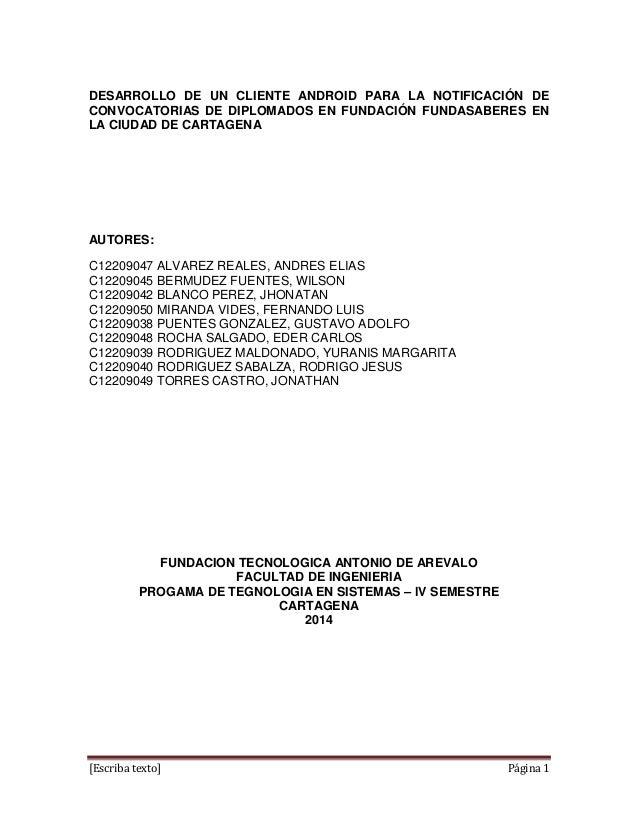 [Escriba texto] Página 1 DESARROLLO DE UN CLIENTE ANDROID PARA LA NOTIFICACIÓN DE CONVOCATORIAS DE DIPLOMADOS EN FUNDACIÓN...