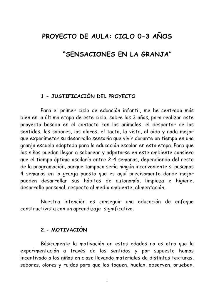 """PROYECTO DE AULA: CICLO 0-3 AÑOS                    """"SENSACIONES EN LA GRANJA""""             1.- JUSTIFICACIÓN DEL PROYECTO ..."""