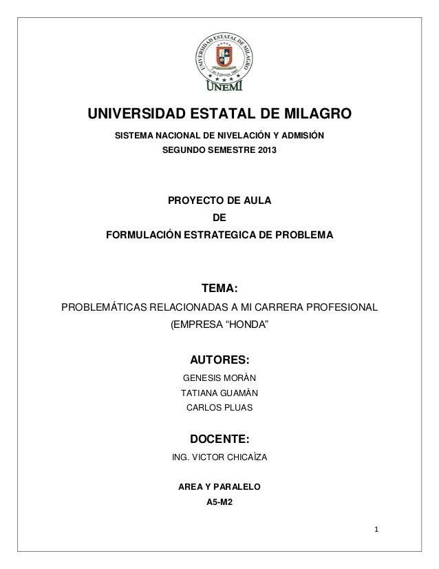 UNIVERSIDAD ESTATAL DE MILAGRO SISTEMA NACIONAL DE NIVELACIÓN Y ADMISIÓN SEGUNDO SEMESTRE 2013  PROYECTO DE AULA DE FORMUL...