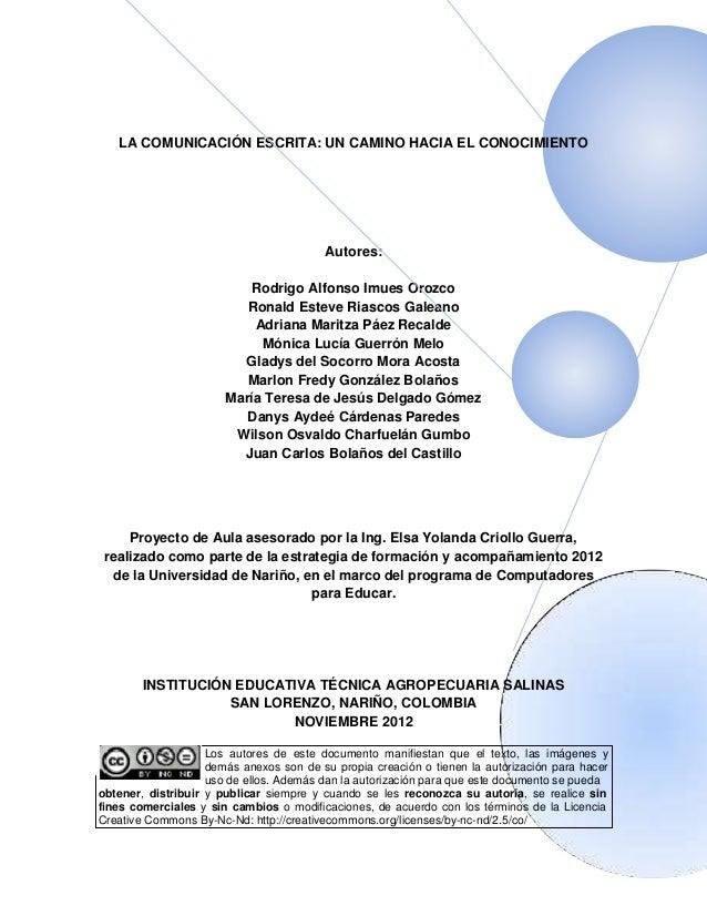 LA COMUNICACIÓN ESCRITA: UN CAMINO HACIA EL CONOCIMIENTO                                         Autores:                 ...