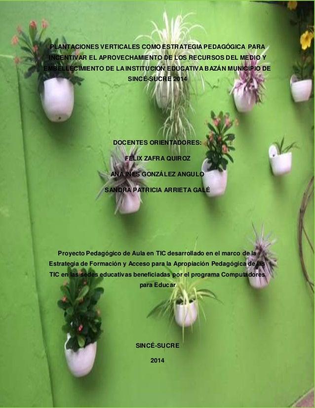 Proyecto de aula tic for Plantaciones verticales