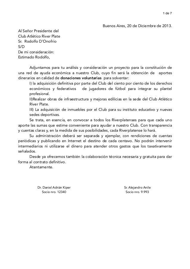 1 de 7    Buenos Aires, 20 de Diciembre de 2013.  Al Señor Presidente del Club Atlético River Plate Sr. Rodolfo D'Onofrio ...