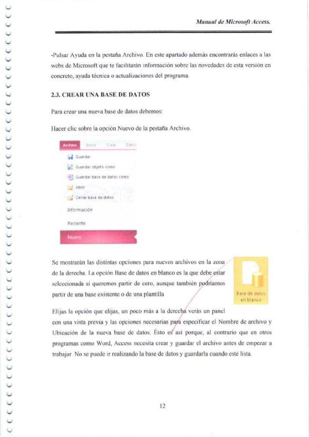 Manual de Microsoft Access, -Pulsar Ayuda en la pestafla Archivo. En este apartado adem6s encontrar6s enlaces a las webs d...