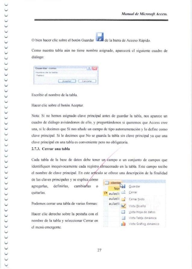 Manual de Microsoft Access. ‐ Obienhacerclicsobreclbot6nGuardar JdelabarradcAccesoRapido Como nuestra tabla arin no tiene ...