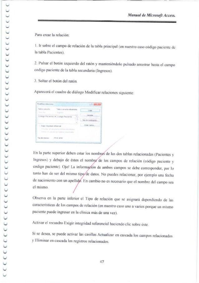 Manual de Microsoft Access, Para crear la relaci6n: I Ir sobre el campo de relaci6n de la tabla principal (en nuesho caso ...