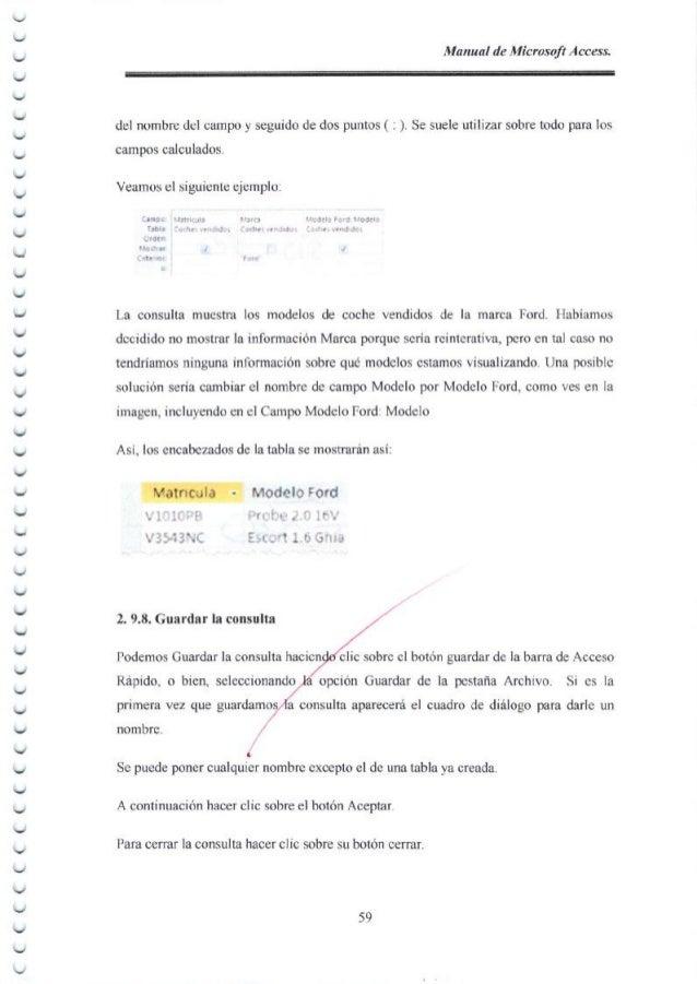 Manual de Microsoft Access, 1. 2.10.1. Iniciar el asistente para formularios En la ficha Crear, en el grupo Formularios, h...
