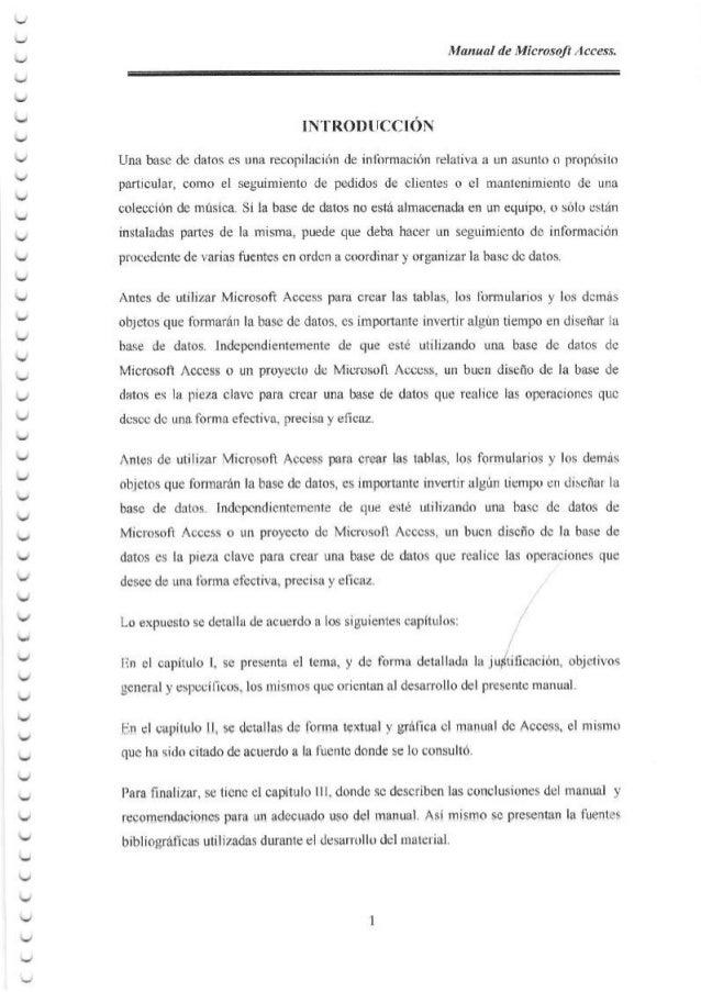 ν V Manual de Microsoft Access. INTRODUCCI6N Una base de datos es una recopilacion de informaci6n relativa a un asunto o p...