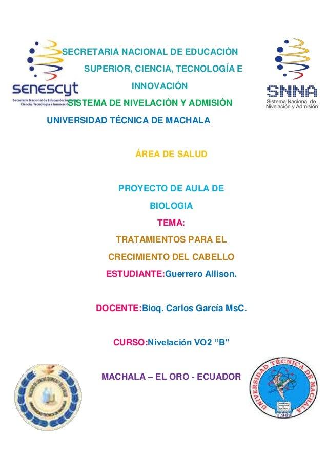 SECRETARIA NACIONAL DE EDUCACIÓN SUPERIOR, CIENCIA, TECNOLOGÍA E INNOVACIÓN SISTEMA DE NIVELACIÓN Y ADMISIÓN UNIVERSIDAD T...