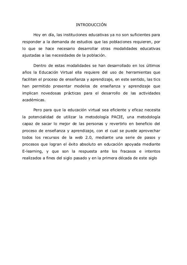 5 INTRODUCCIÓN Hoy en día, las instituciones educativas ya no son suficientes para responder a la demanda de estudios que ...