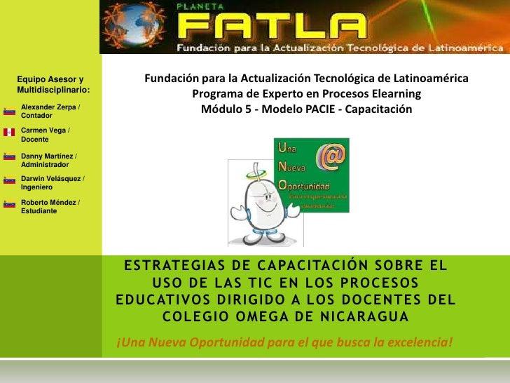 Equipo Asesor y           Fundación para la Actualización Tecnológica de LatinoaméricaMultidisciplinario:                 ...