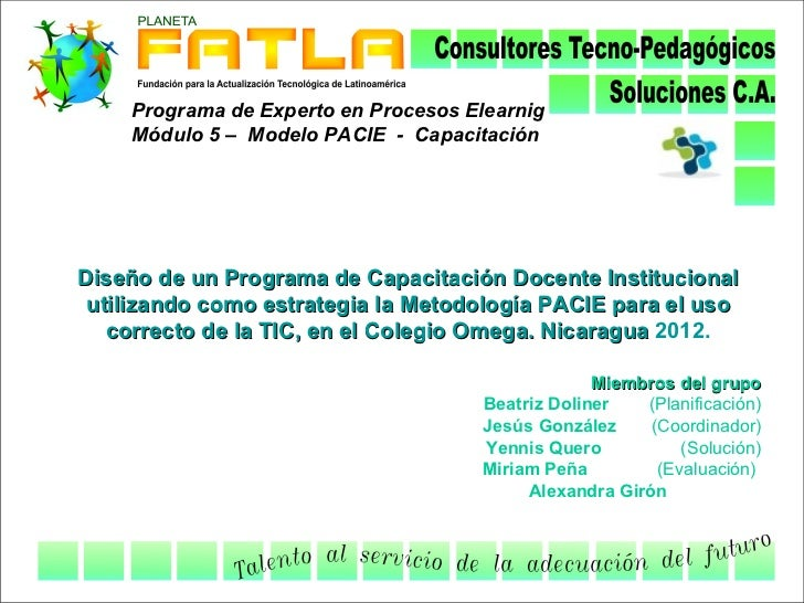 Programa de Experto en Procesos Elearnig    Módulo 5 – Modelo PACIE - CapacitaciónDiseño de un Programa de Capacitación Do...