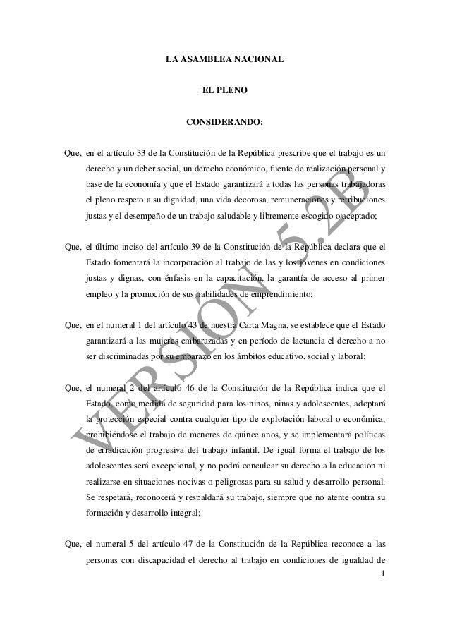 1 LA ASAMBLEA NACIONAL EL PLENO CONSIDERANDO: Que, en el artículo 33 de la Constitución de la República prescribe que el t...